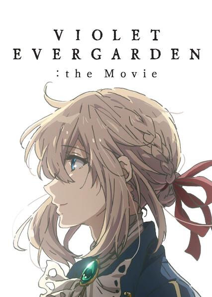 Violet Evergarden the Movie on Netflix USA