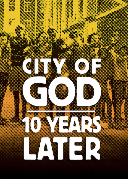 City of God: 10 Years Later